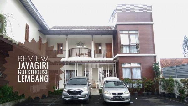 [REVIEW] Jayagiri Guest House Lembang
