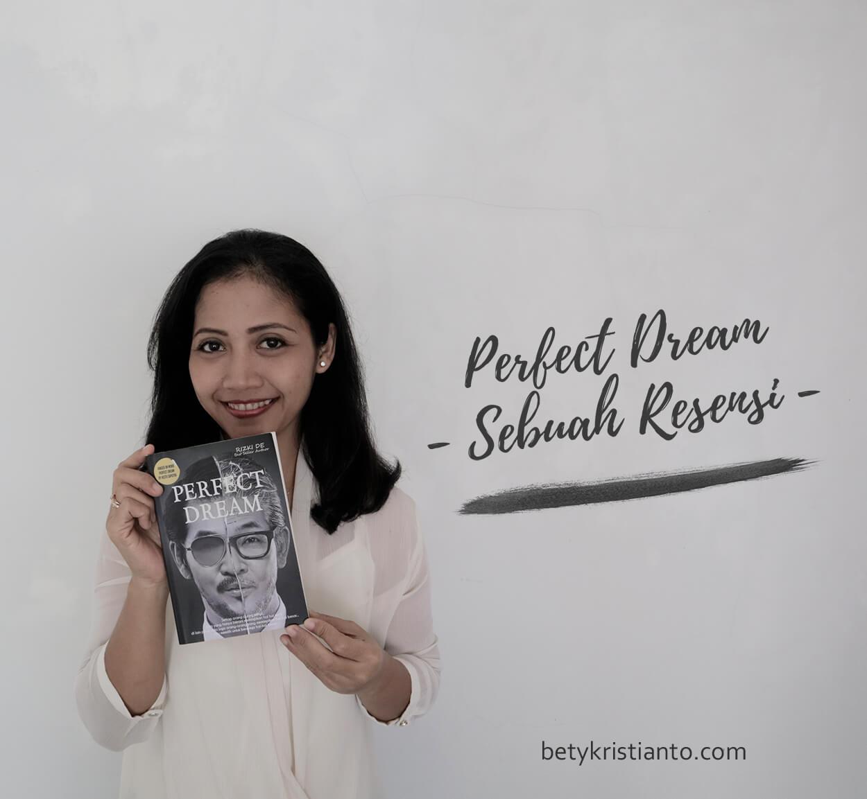 Perfect Dream, Saat Ambisi dan Mimpi Bertemu di Ujung Waktu – Sebuah Resensi