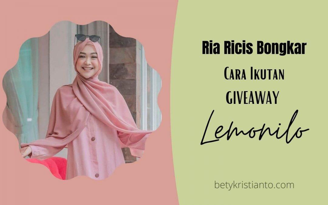 Wow, Ria Ricis Bongkar Cara Ikutan Giveaway Lemonilo!