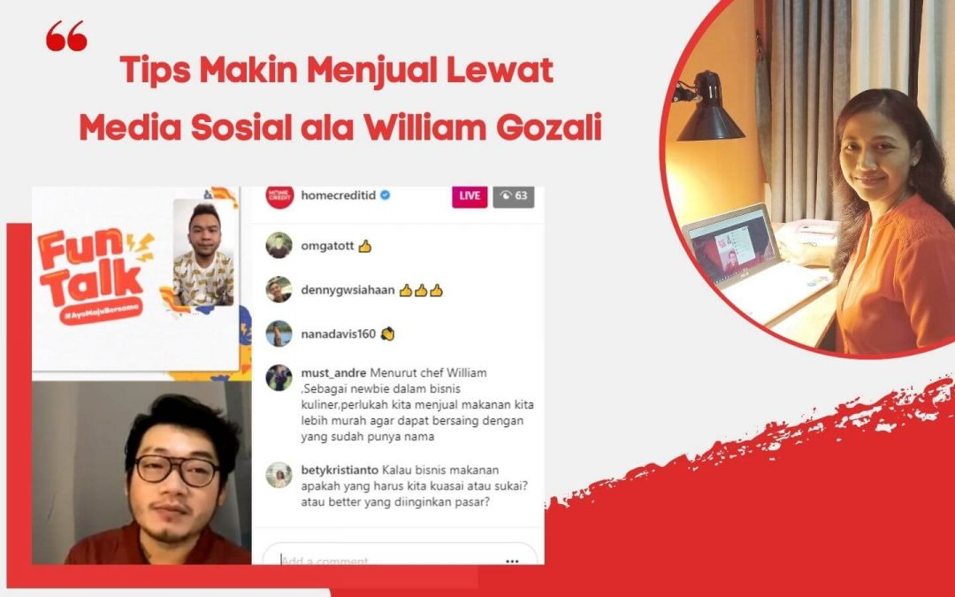 Jurus jualan Lewat Media Sosial ala William Gozali (1)