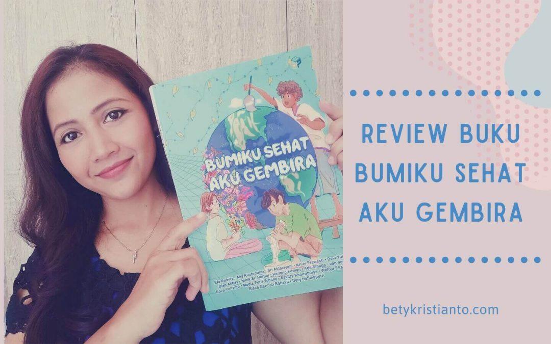 Review Buku Bumiku Sehat Aku Gembira