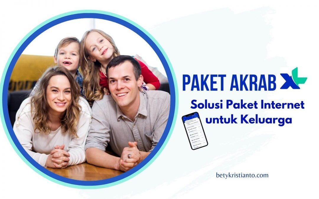 Paket Akrab XL Solusi Paket Internet untuk Keluarga