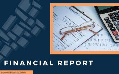 Pengen Bisnismu Terkendali? Kenali 6 Hal Pentingnya Punya Laporan Keuangan Berikut Ini!