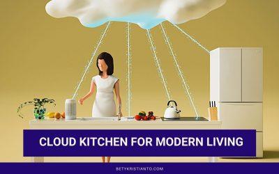 4 Fakta Menarik Tentang Cloud Kitchen, Solusi Dapur Praktis